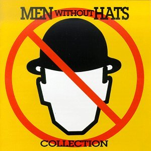Men Without Hats - Collection - Zortam Music