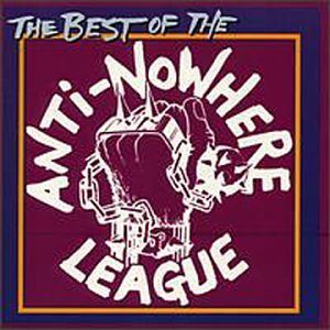 The Best of the Anti-Nowhere League