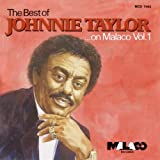 Album cover for The Best Of Johnnie Taylor On Malaco, Vol. 1