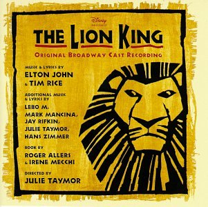Original album cover of The Lion King (1997 Original Broadway Cast) by Elton John, Tim Rice, Heather Headley, Mark Mancina