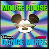 Skivomslag för Mouse House: Disney's Dance Mixes