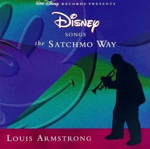 Louis Armstrong - Disney Songs the Satchmo Way - Zortam Music