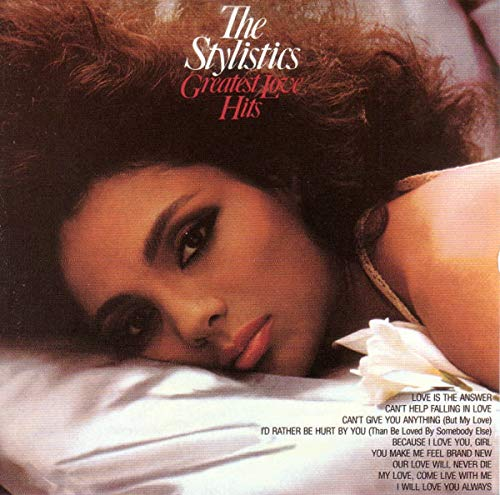 The Stylistics - Greatest Love Hits
