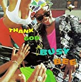 Album cover for Thank God for Busy Bee