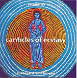Canticles of Ecstasy - Sequentia