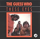 These Eyes, The Guess Who