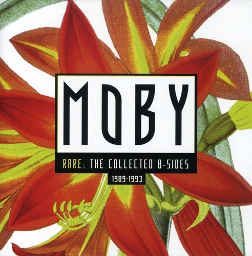 Moby - Rare: The Collected B-Sides - Zortam Music