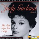 Garland, Judy - The Judy Garland Show: The Man That Got Away [original Recording]