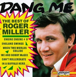 Roger Miller - Dang Me