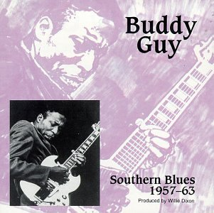 Buddy Guy - Southern Blues 1957-63 - Zortam Music