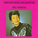 Album cover for Lord Don't Move That Mountain