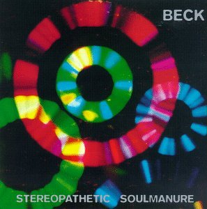 Beck - Stereopathetic Soul Manure - Zortam Music