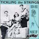 Skivomslag för Tickling The Strings: Music Of Hawaii 1929 - 1952
