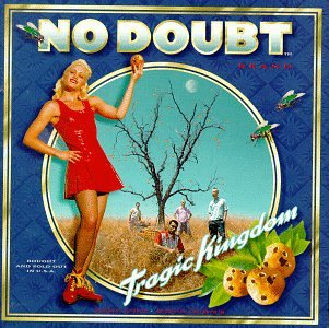 No Doubt - Tragic Kingdom - Zortam Music