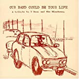 Carátula de Our Band Could Be Your Life: A Tribute to D Boon and the Minutemen