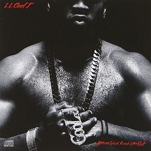 LL Cool J - Mama Said Knock You Out - Zortam Music