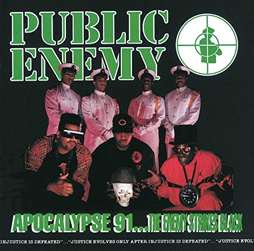 Public Enemy - Apocalypse 91... The Enemy Strikes Black - Zortam Music