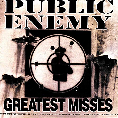 Public Enemy - Greatest Misses - Zortam Music