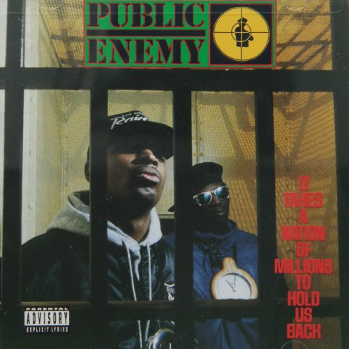 Public Enemy - It Takes a Nation of Millions to Hold Us Back - Zortam Music