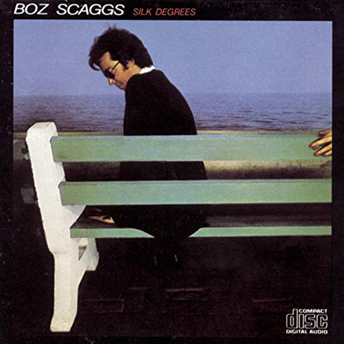 Boz Scaggs - Silk Degrees - Zortam Music