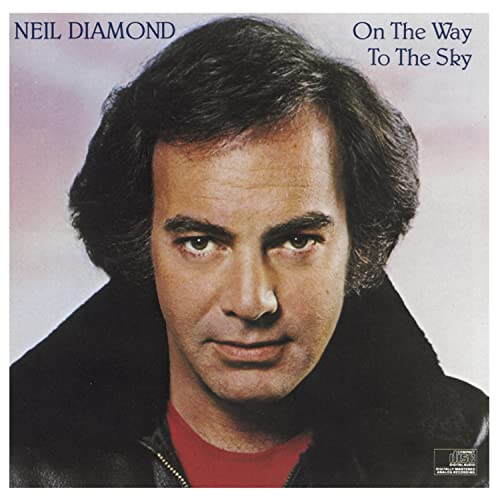 Neil Diamond - On the Way to the Sky - Zortam Music