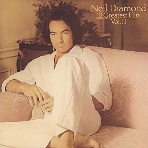 Neil Diamond - Neil Diamond 12 Greatest Hits - Zortam Music