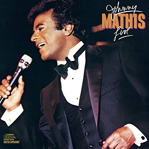 Johnny Mathis - Johnny Mathis Live - Zortam Music