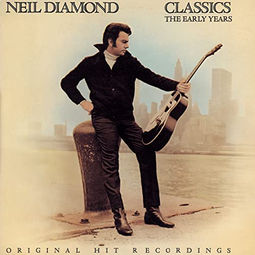 Neil Diamond - Classics: The Early Years [UK] - Zortam Music