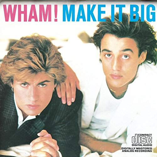 Wham! - Make It Big - Zortam Music