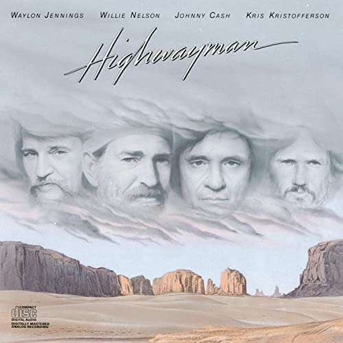 Waylon Jennings, Willie Nelson, Johnny Cash, Kris Kristofferson - Highwayman