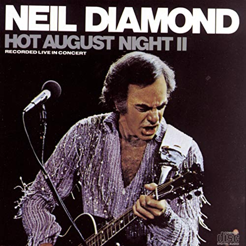 Neil Diamond - Hot August Night II - Zortam Music