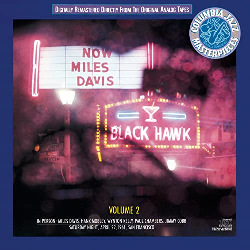 Miles Davis: In Person Saturday Night At The Blackhawk, Complete, Volume II