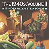 16 Most Requested Songs Of The 1940s, Vol. 2