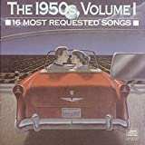 Cubierta del álbum de 16 Most Requested Songs of the 1950's, Volume 1