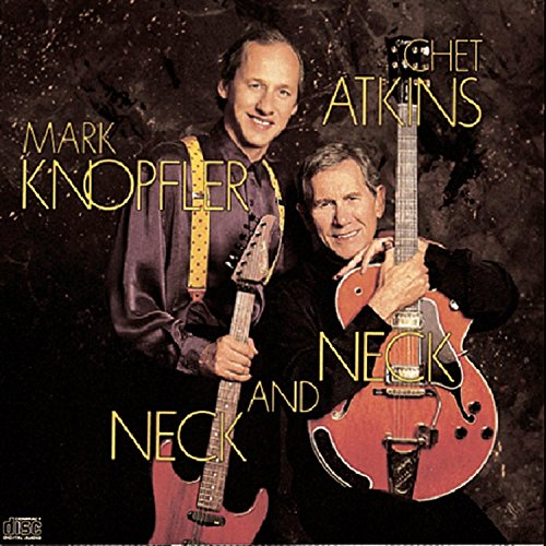 Chet Atkins with Mark Knopfler - Neck &amp; Neck