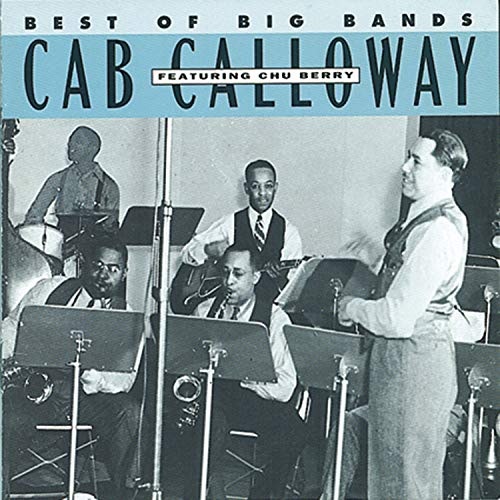 CAB CALLOWAY - Best Of the Big Bands - Zortam Music
