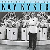 Kay Kyser - The Best of the Big Bands [Columbia]