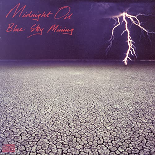 Midnight Oil - Blue Sky Mining - Zortam Music