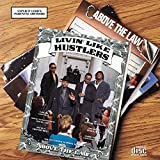 Above the Law / Livin' Like Hustlers