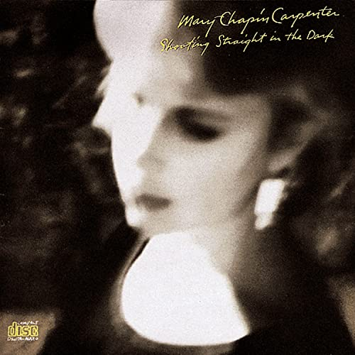 Mary Chapin Carpenter - Shooting Straight In The Dark