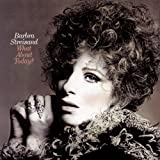 Barbra Streisand What About Today? lyrics