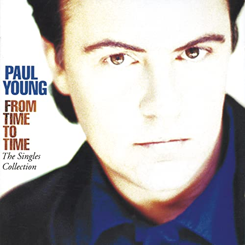 Paul Young - © Time Life Sounds Of The Eigh - Zortam Music