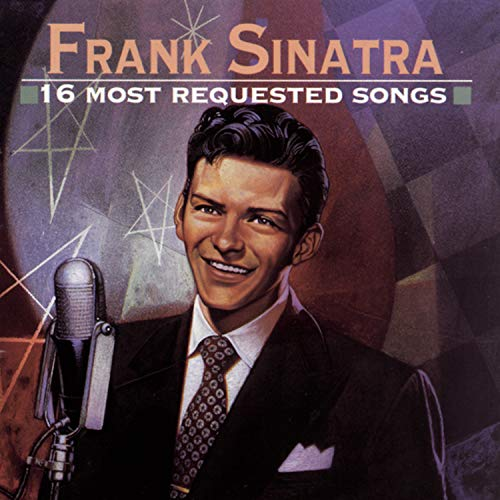 Frank Sinatra - 16 Most Request Songs - Zortam Music