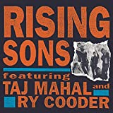 Album cover for Rising Sons Featuring Taj Mahal & Ry Cooder