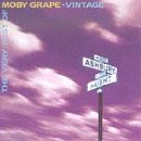 Vintage - The Very Best Of Moby Grape