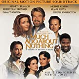 Patrick Doyle - Much Ado About Nothing: Original Motion Picture Soundtrack
