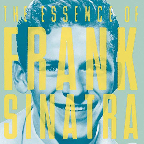 The Essence of Frank Sinatra