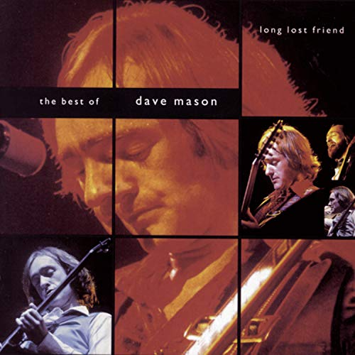 DAVE MASON - Long Lost Friend: The Best of Dave Mason - Zortam Music