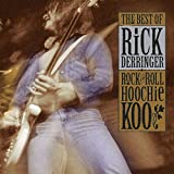 Rock and Roll Hoochie Coo: The Best of Rick Derringer