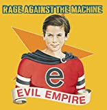 Evil Empire (1996) (Album) by Rage Against the Machine
